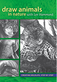 Amazing crayon drawing with lee hammond create lifelike portraits draw animals in nature with lee hammond creating wildlife step by step fandeluxe Image collections