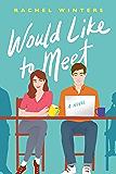 Would Like to Meet