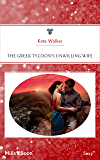 The Greek Tycoon's Unwilling Wife (The Greek Tycoons Book 27)