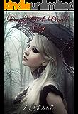 Dead Girls Don't Cry: Part 1 of the Dead Girl Saga
