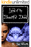 Land of the Beautiful Dead