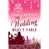 The Wedding Reject Table: A wonderful transatlantic romance. Perfect holiday read! (Nashville Connections Book 4)