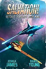 Salvation! (Outcast Starship Book 9) Kindle Edition