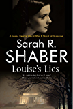 Louise's Lies: A 1940s spy thriller set in wartime Washington D.C. (A Louise Pearlie Mystery)