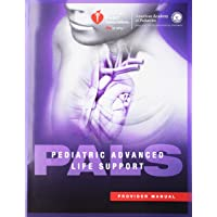 Pediatric Avanced Life Support (Pals) Provider Manual (Aha, Pediatric Advanced Life Support (Pals) Provider Manual)