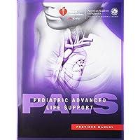 Pediatric Avanced Life Support (Pals) Provider Manual (Aha, Pediatric Advanced Life...