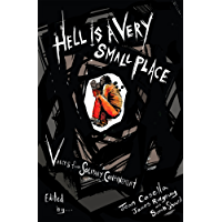 Hell Is a Very Small Place: Voices from Solitary Confinement (English Edition)