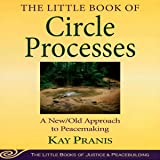 The Little Book of Circle Processes: A New/Old