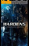 Wardens: (Books 1 and 2: Complete Victus Saga)