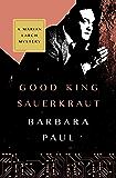 Good King Sauerkraut (The Marian Larch Mysteries Book 3)