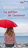 Le parfum de l'automne (Best-Sellers)