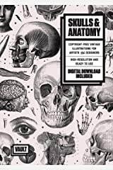 Skulls & Anatomy: Copyright Free Vintage Illustrations for Artists and Designers Paperback