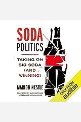 Soda Politics: Taking on Big Soda (and Winning) Audible Audiobook