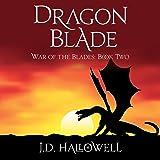 Dragon Blade: War of the Blades, Book 2