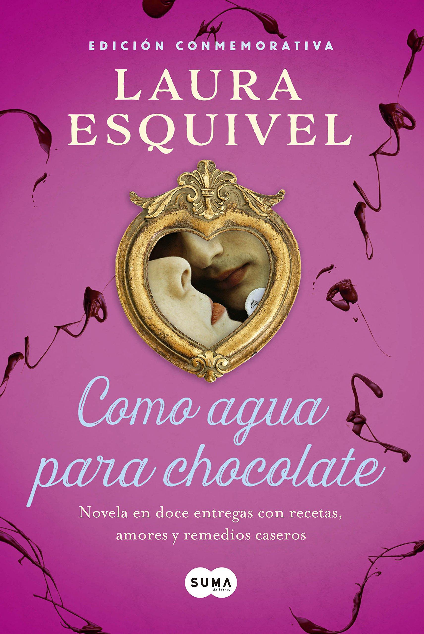 Como agua para chocolate (Edición especial): Laura Esquivel:  Amazon.com.mx: Libros