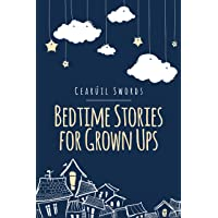 Bedtime Stories for Grown Ups