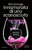 Innamorata di uno sconosciuto (Amber Series Vol. 1)