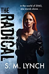 The Radical (UNITY Book 1) Kindle Edition