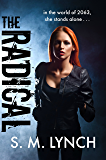 The Radical (UNITY Book 1)