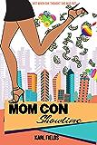 Mom Con: Showtime