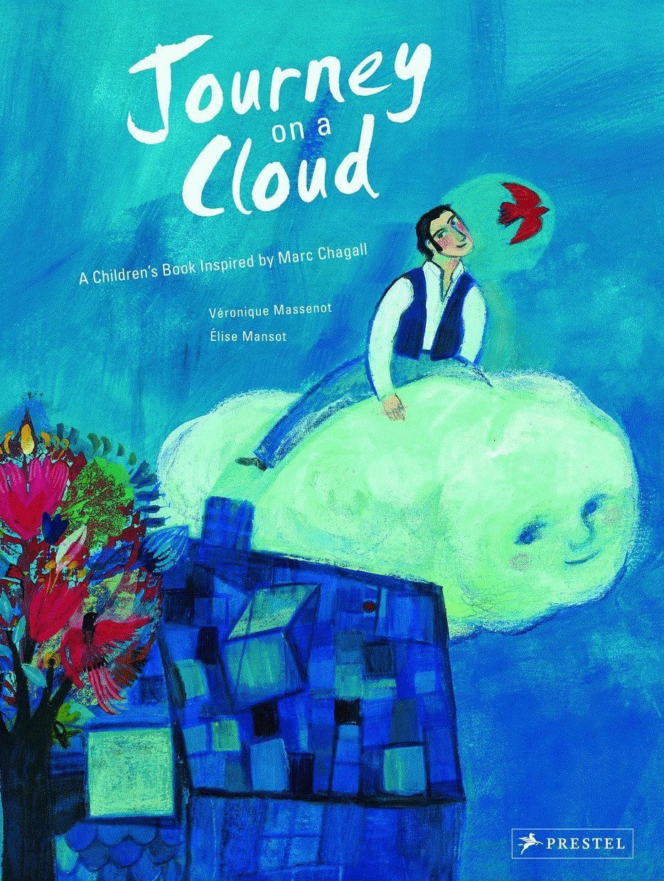 Journey on a Cloud: A Children's Book Inspired by Marc Chagall PDF