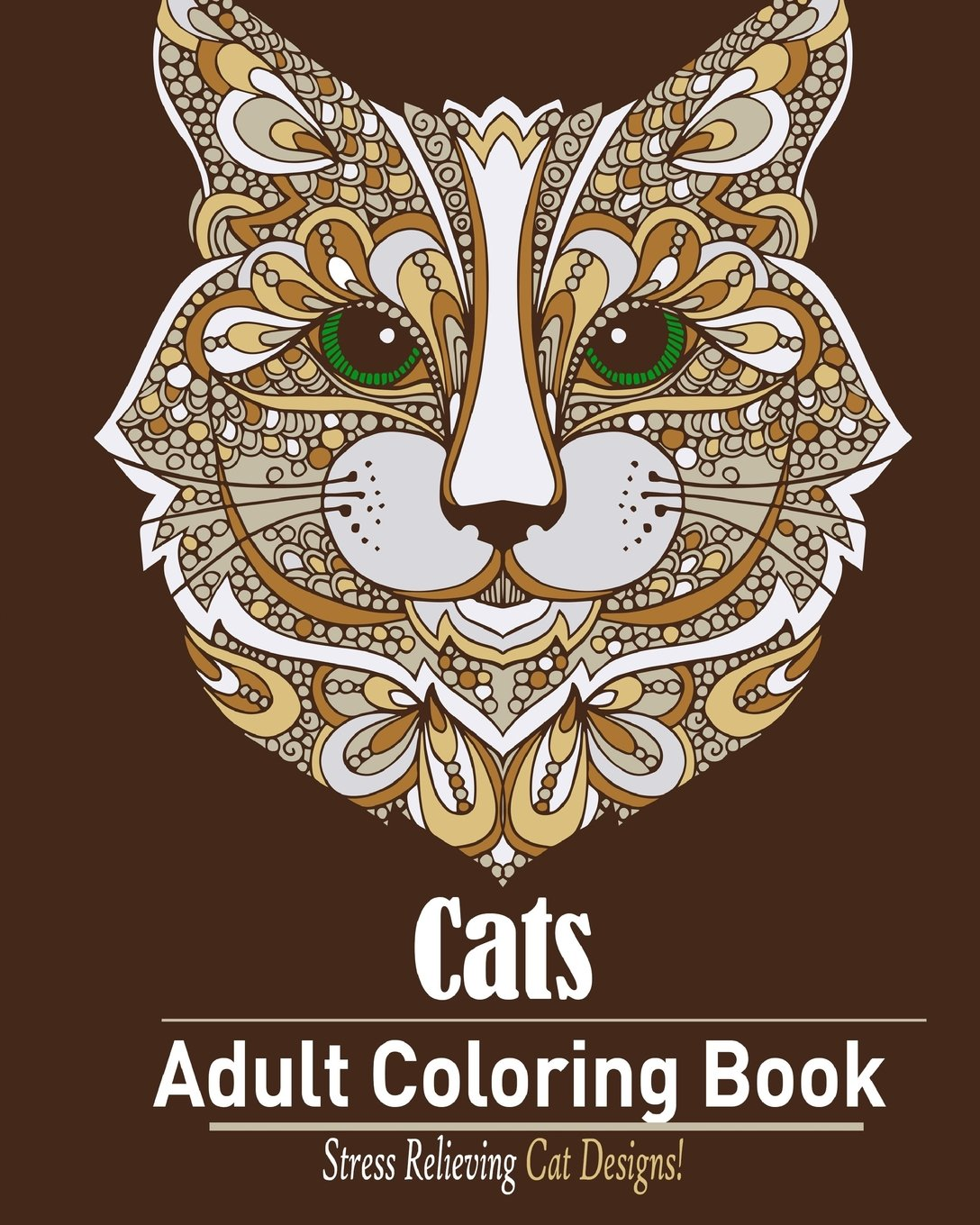 Stress relieving cats coloring - Amazon Com Cats Adult Coloring Book Stress Relieving Cat Designs 9781522893202 Coloring Book For Adult Books