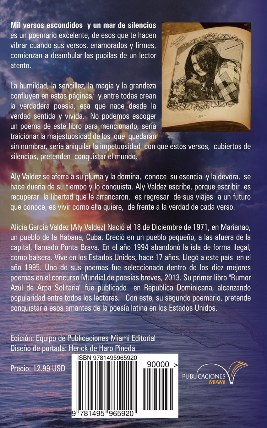 Mil versos escondidos y un mar de silencios (Spanish Edition): Alicia Garcia: 9781495965920: Amazon.com: Books