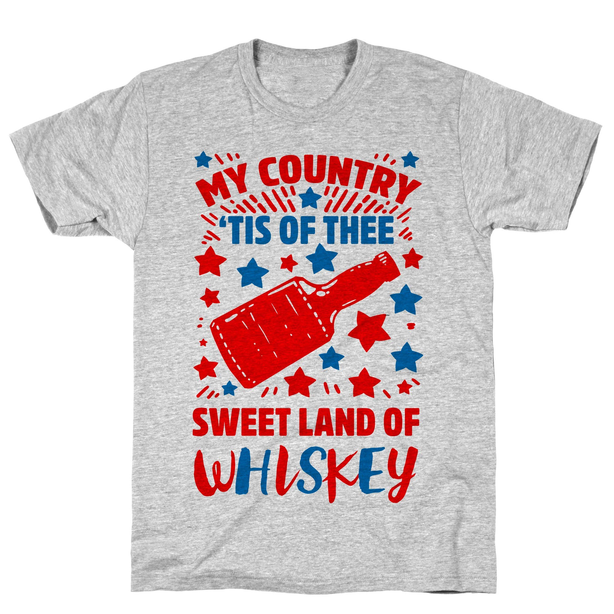 My Country Tis Of Thee Sweet Land Of Whiskey Athletic Gray S Ts Shirts