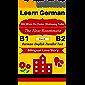 [Learn German-Bilingual Love Story] Mit Wem Du Deine Wohnung Teilst - The New Roommate: German-English Parallel Text (German B1, German B2) (German-English Bilingual Stories) (English Edition)