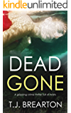 DEAD GONE a gripping crime thriller full of twists (English Edition)
