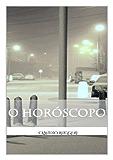 O Horóscopo