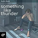 Something Like Thunder: Something Like..., Book 6