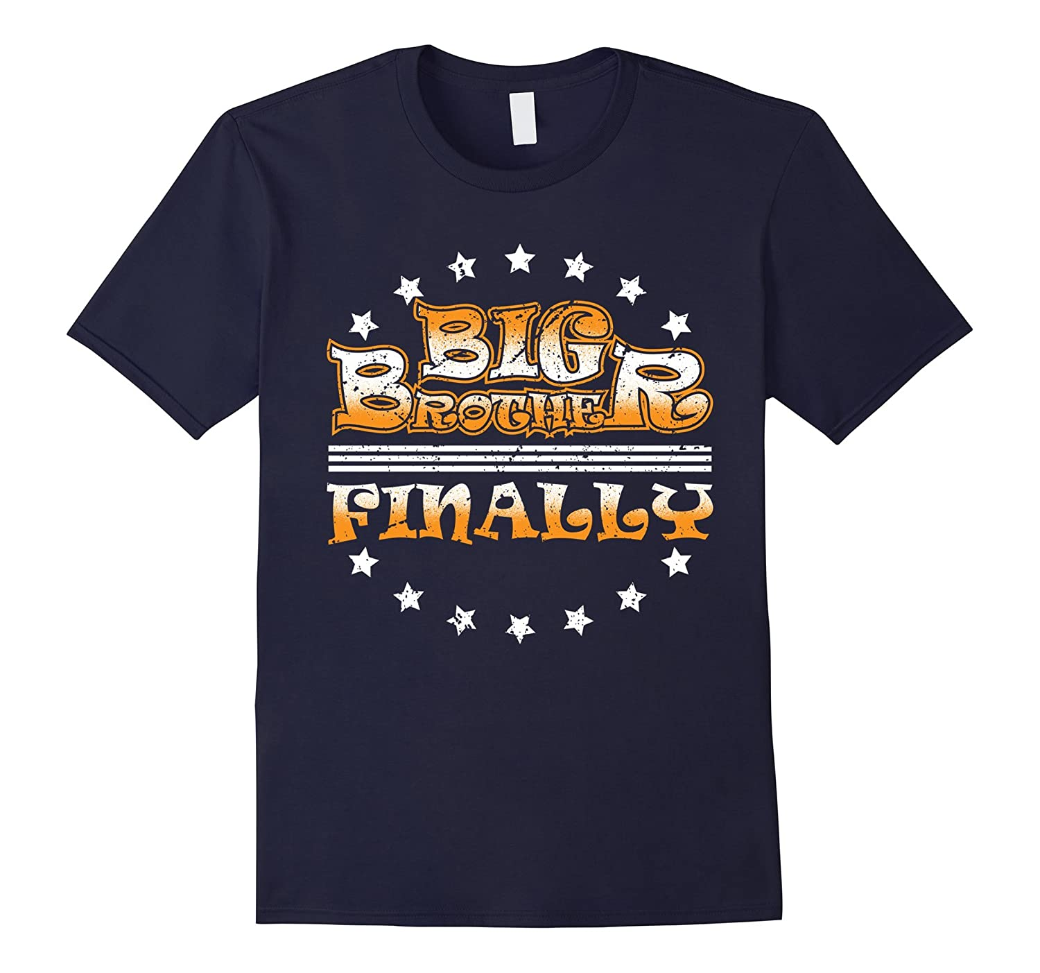Big Brother Finally Shirt Funny Pregnancy Annoucement Shirt