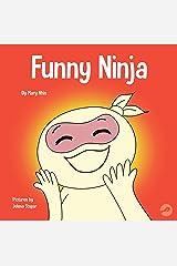 Funny Ninja: A Children's Book of Riddles and Knock-knock Jokes (Ninja Life Hacks 27) Kindle Edition