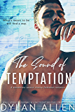 The Sound of Temptation: A Standalone Second Chance Forbidden Romance