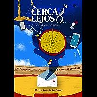 Cerca y Lejos: Historia de un Amor Virtual
