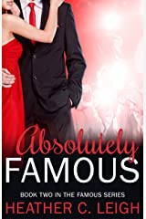 Absolutely Famous (Famous Series Book 2) Kindle Edition