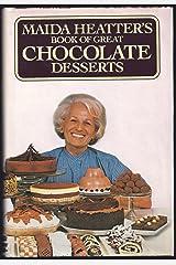 Maida Heatter's Book of Great Chocolate Desserts Hardcover