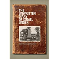 The Unwritten Diary of Israel Unger (Life Writing)