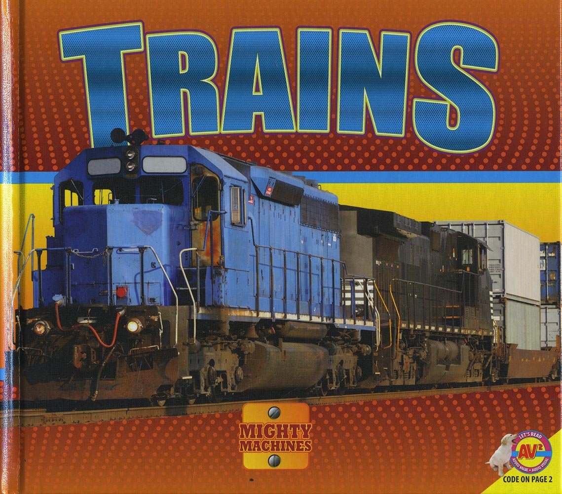 Trains (Mighty Machines)
