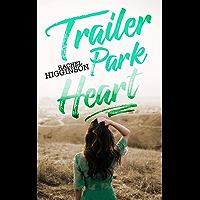 Trailer Park Heart (English Edition)