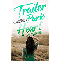 Trailer Park Heart (English Edition)
