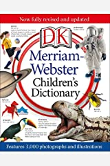 Merriam-Webster Children's Dictionary: Features 3,000 Photographs and Illustrations Hardcover
