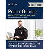 Police Officer Exam Study Guide 2021-2022: Exam Preparation Book with Practice Test Questions