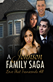 A Johnson Family Saga: Love That Transcends All (Complete Destinee Series)