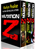 Mutation Z Series, Books 1-3: The Ebola Zombies, Closing the Borders, Protecting Our Own (English Edition)