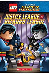 Justice League vs. Bizarro League (LEGO DC Super Heroes: Chapter Book) Kindle Edition