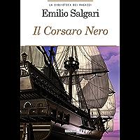 Il Corsaro Nero: Ediz. integrale (La biblioteca dei ragazzi)