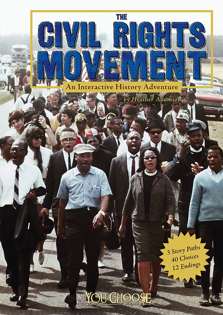 Download The Civil Rights Movement: An Interactive History Adventure (You Choose: History) pdf epub