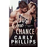 Just One Chance (The Kingston Family Book 3)